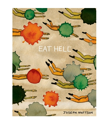 Eat Hell by Joseph Mattson